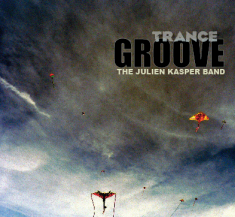 The Julien Kasper Band - Trance Groove